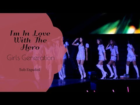 I'm In Love With The Hero SNSD Sub Español [First Japan Tour]