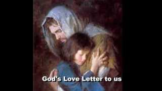 GOD'S LOVE LETTER TO US: (A reminder of his love towards us)