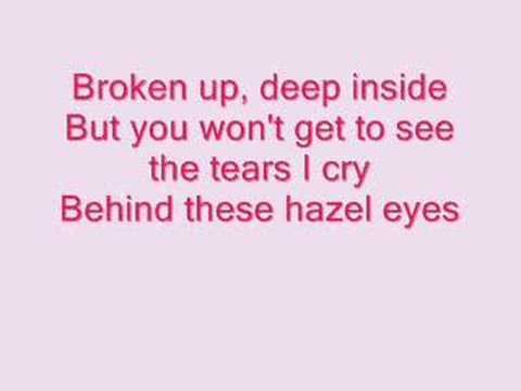 Behind these hazel eyes lyrics