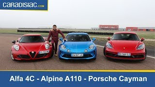Comparatif - Alfa Romeo 4C VS Alpine A110 VS Porsche Cayman