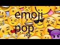Emoji Pop Meme mp3