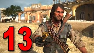 Red Dead Redemption - Part 13 - Welcome to Mexico [2017]