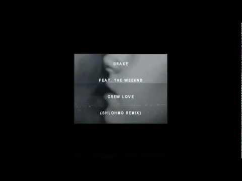 Crew Love (Shlohmo Remix) - Drake ft. The Weeknd
