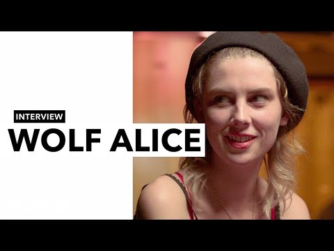 Wolf Alice - Wolf Alice on Cults, Playing Make Believe, and Visions of a Life