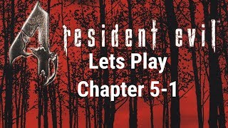 Resident Evil 4 LP Chapter 5-1 'Seriously! Breathe louder'