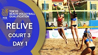 FIVB Tokyo Beach Volleyball Qualification 2019 Court 3 Day 1 LIVE