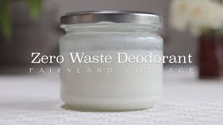 Zero Waste Deodorant - DIY - 3 Ingredients
