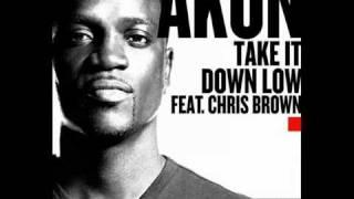 Akon feat. Chris Brown - Take It Down Low (FULL) [NEW SONG 2011]
