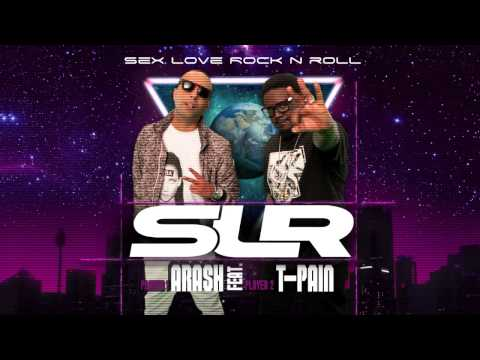 Arash Feat. T-Pain - Sex Love Rock N Roll (SLR) klip izle