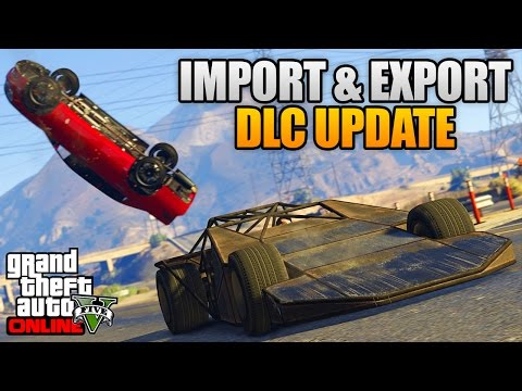 GTA 5 IMPORT & EXPORT DLC - NEW CARS, 60 CAR GARAGES & MORE! (GTA 5 Import/Export DLC)