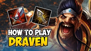 How to Play DRAVEN ADC for Beginners | DRAVEN Guide Season 10 | League of Legends