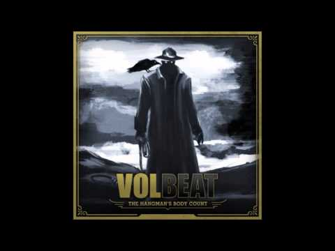 Volbeat - The Hangmans Body Count