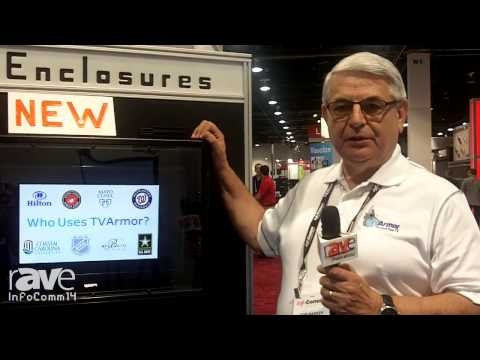 InfoComm 2014: TVArmor Features its TV Enclosures