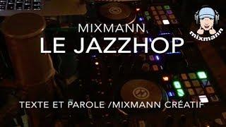 Le mix jazz-hop définition par mixmann