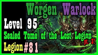 The Essence of Order and nearing Kanrethad... pt 3! WEP #81 [Legion World of Warcraft Let