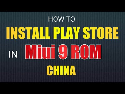 How to install Google play store in MIUI 9 China Rom Hindi