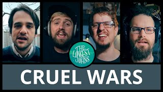 The Cruel Wars | The Longest Johns
