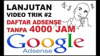 Download Lagu LANJUTAN Video Trik Daftar Adsense TANPA 4000 JAM + 1000 SUBSCRIBE #2 Gratis STAFABAND