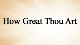 Watch Charlie Hall How Great Thou Art video