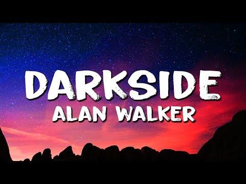 Alan Walker ‒ Darkside (Lyrics) ft. Au/Ra & Tomine Harket MP3