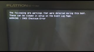 FIX: WARNING: cmos checksum error (the following are warnings that were detected during this boot. )