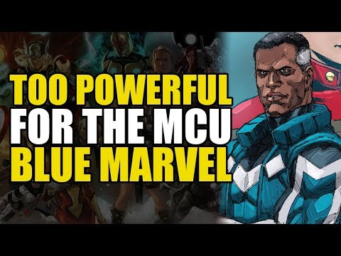 Too Powerful For Marvel Movies: Blue Marvel