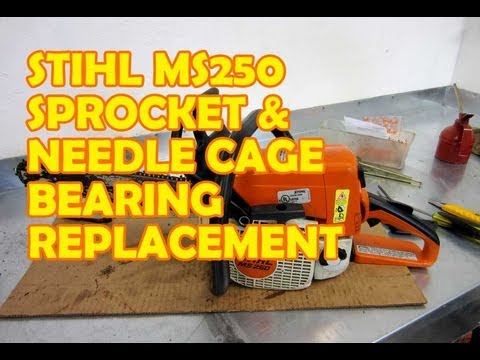 Stihl MS 250 / 024. 025  Chainsaw Sprocket & Needle Cage Bearing Replacement