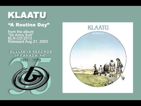 Klaatu - A Routine Day