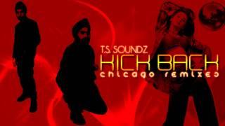 Kick Back - Mere Khwabon Mein (T.S. Soundz)