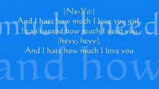 Rihanna And Neyo Hate That I Love You With Lyrics