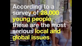 These are the local and global issues that young people see as most serious
