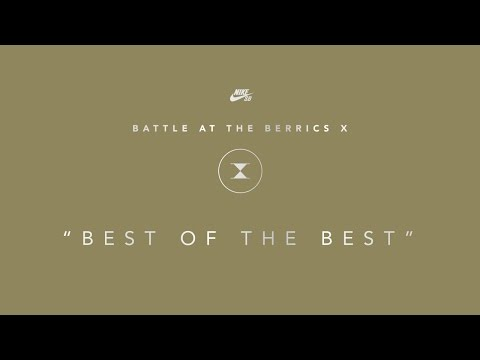 Battle At The Berrics X