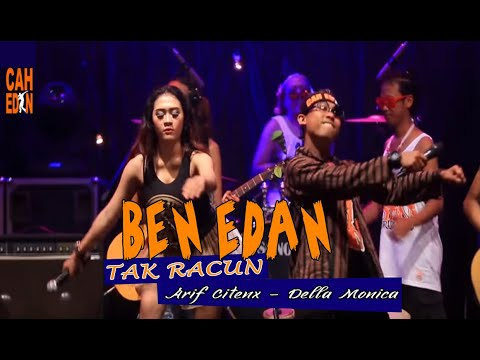 Download ARIF CITENX FT DELLA MONICA - TAK RACUN BEN EDAN Mp4 baru