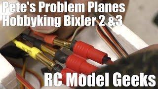 Pete's Problem Planes  Hobbyking Bixler 3 & Bixler 2  RC Model Geeks