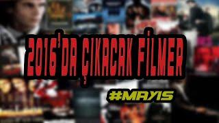 2016'da Çıkacak Filmler #Mayıs(19-20)