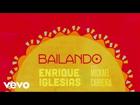 Enrique Iglesias - Bailando (lyric Video) Ft. Mickael Carreira video