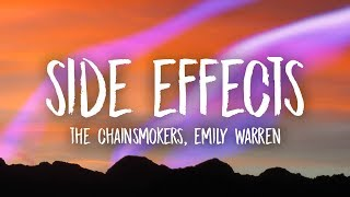 The Chainsmokers Side Effects Ft Emily Warren