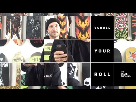 Jamie Thomas - Scroll Your Roll