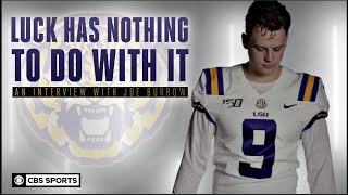 "Joe Burrow Interview - ""Luck has nothing to do with it"" 