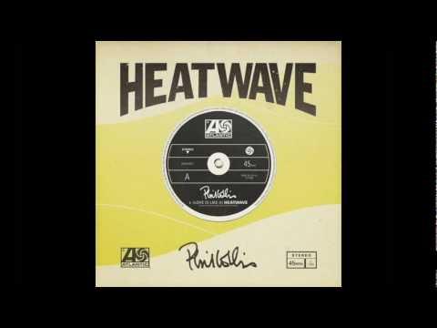 Phil Collins Love is like a HeatWave NEW Official Single