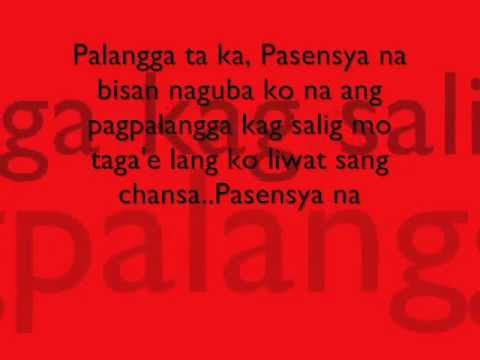 Pasensya Na Ilonggo Song W  Lyrics By Wsi (lasima) video