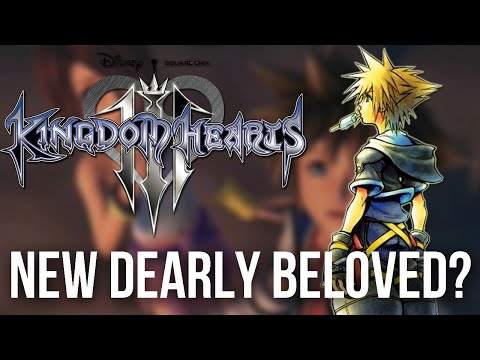 Kingdom Hearts 3 - New Dearly Beloved? (Speculation)