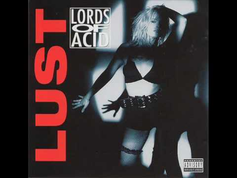 Lords Of Acid - The Wet Dream