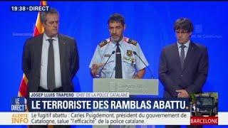 Le chef de la police catalane raconte comment Younes Abouyaaqoub a été reconnu