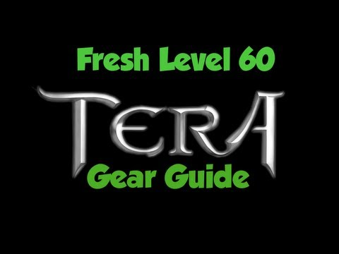 Tera - How to Gear a FRESH 60! - Rep Items!