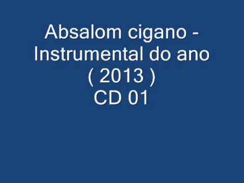 Absalom Cigano  Instrumental ( 2013 Cd 01 ) video