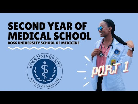 Second Year In Medical School Part 1 -Ross University School of Medicine!