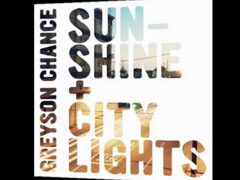 Sunshine And City Lights Remix - Greyson Chance video