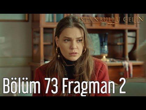 İstanbullu Gelin 73. Bölüm 2. Fragman