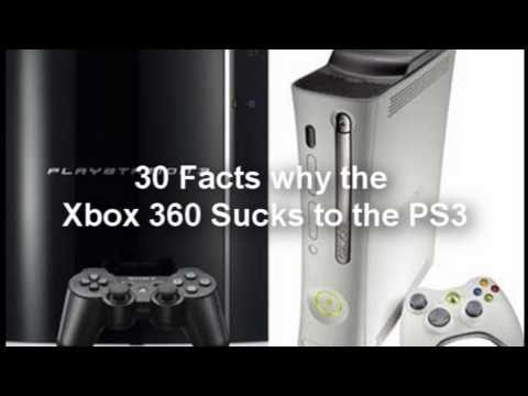 30 Facts why the Xbox 360 Sucks compared to the PS3